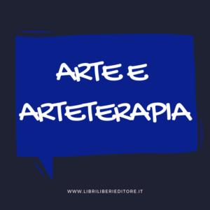 ARTE E ARTETERAPIA