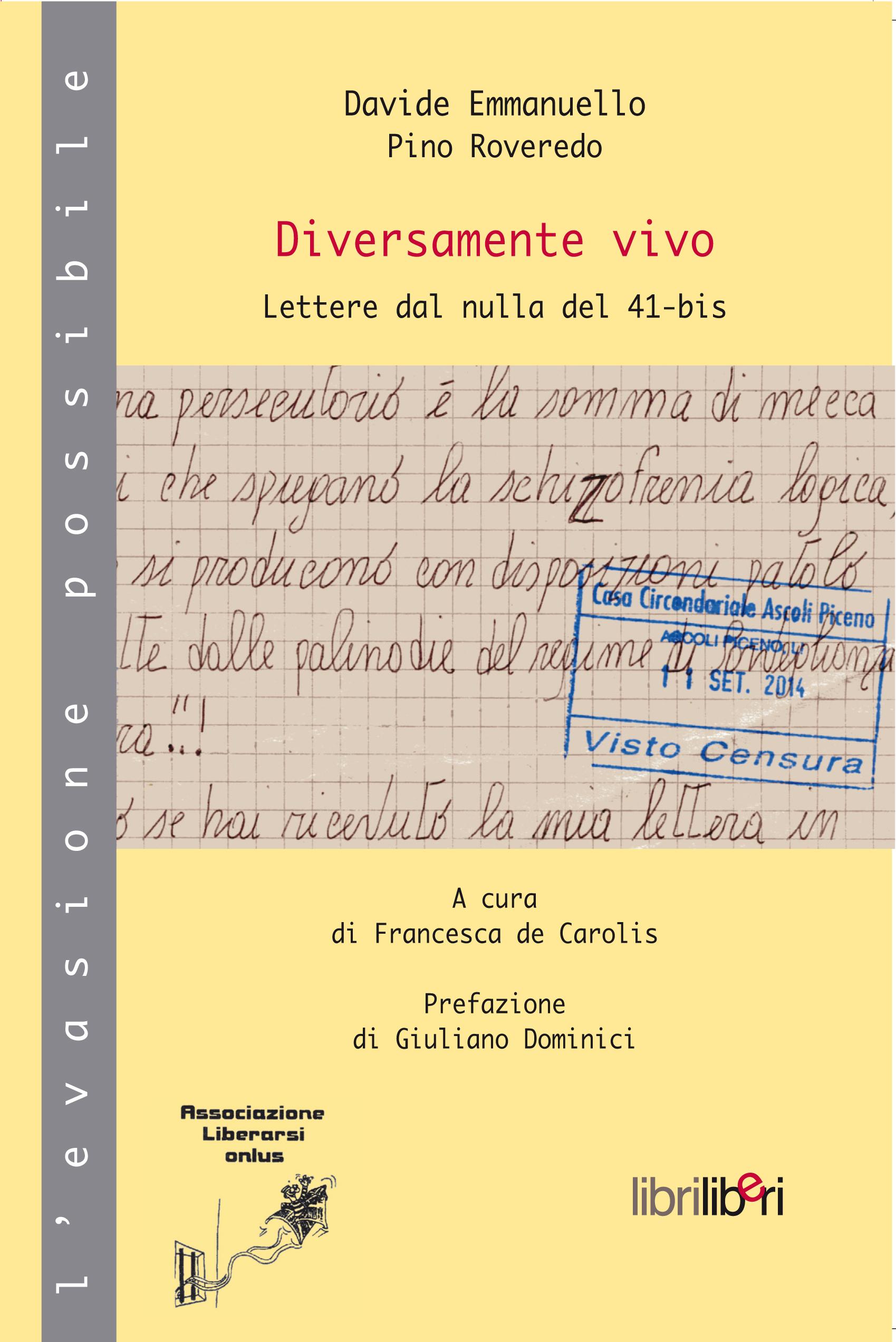 """""""Diverdamente vivo""""… lettere dal 41 di Davide Emmanuello"""